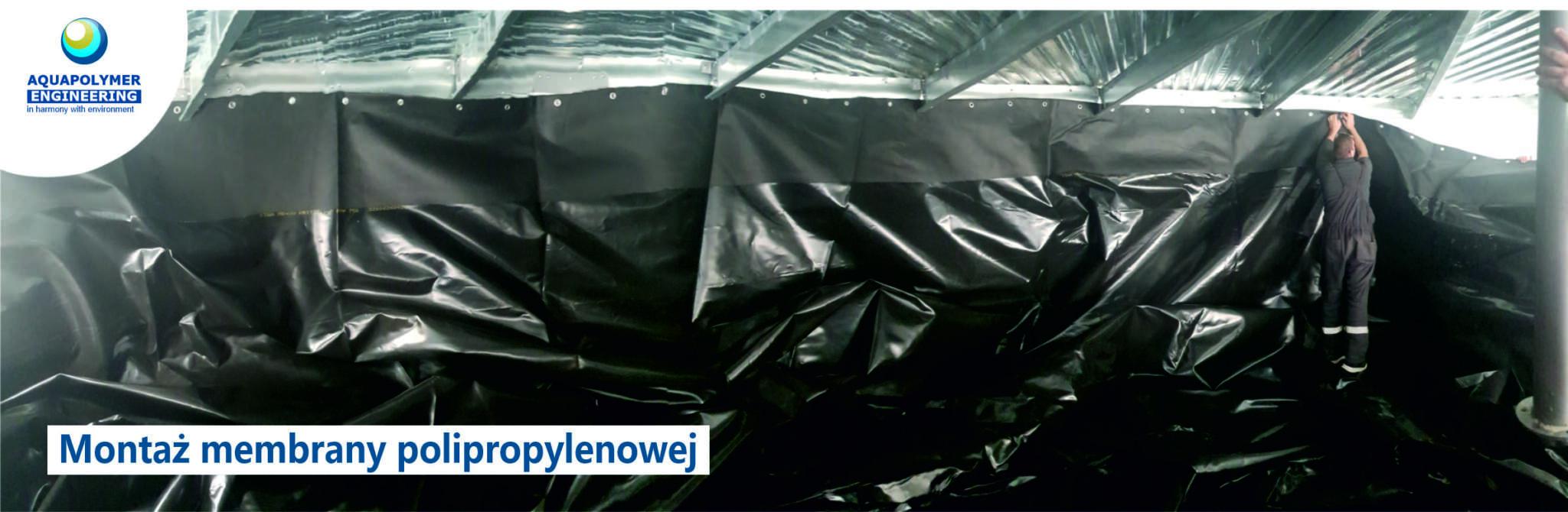 Montaż membrany polipropylenowej